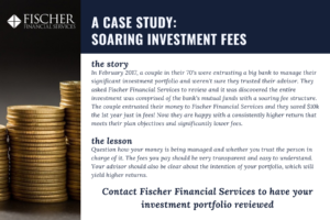 Fischer Financial Case Study Soaring Investment Fees